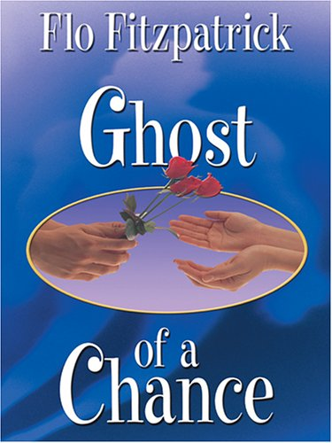 9781587248726: Ghost Of A Chance