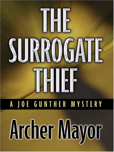 9781587248849: The Surrogate Thief: A Joe Gunther Mystery