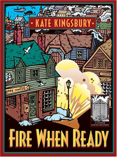 9781587249341: Fire When Ready: A Manor House Mystery