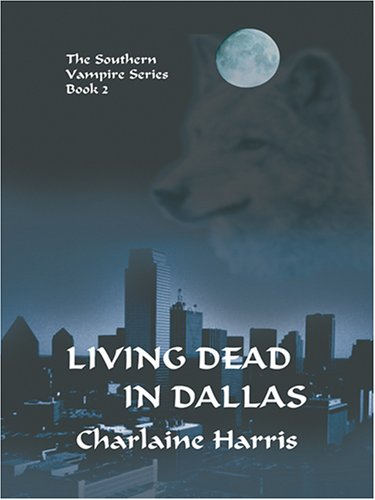 9781587249358: Living Dead in Dallas (Sookie Stackhouse / Southern Vampire)