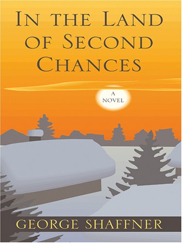 9781587249372: In The Land of Second Chances