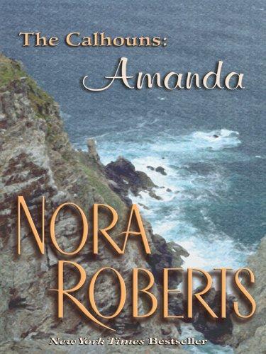 9781587249754: A Man for Amanda (Calhoun Women, No. 2)