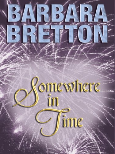 9781587249860: Somewhere in Time