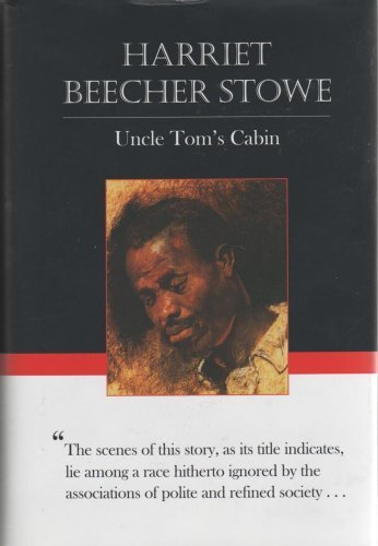 plot analysis of uncle toms cabin by harriet beecher stowe Uncle tom's cabin book summary and study guide detailed plot synopsis reviews of uncle tom's cabin harriet beecher stowe books note.