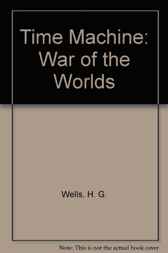 9781587261619: The Time Machine and War of the Worlds