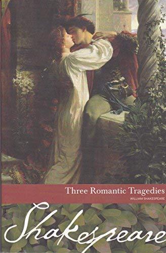 9781587263545: Three Romantic Tragedies