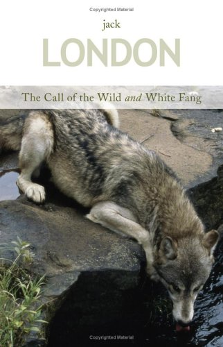 9781587263897: The Call of the Wild & White Fang