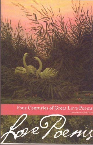 9781587264559: Four Centuries of Great Love Poems (Borders Classics)