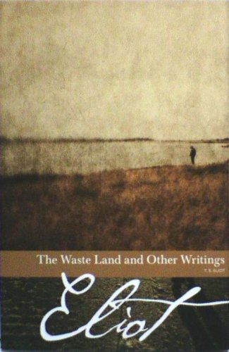 The Waste Land and Other Writings (Borders: T.S Eliot