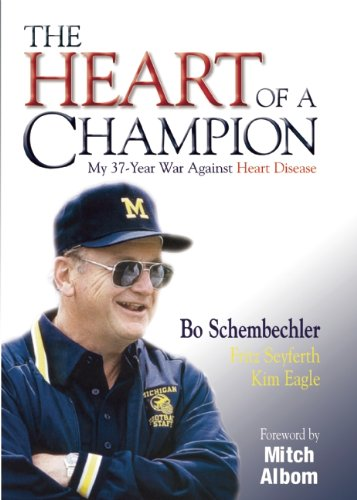 The Heart of a Champion (1587264951) by Bo Schembechler