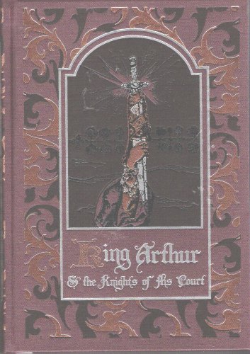 King Arthur and the Knights of His: Pollard, Alfred W.
