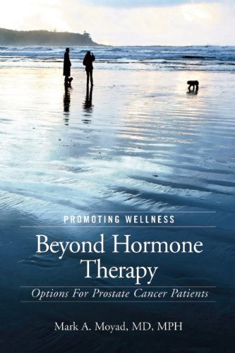 9781587266829: Promoting Wellness Beyond Hormone Therapy: Options for Prostate Cancer Patients