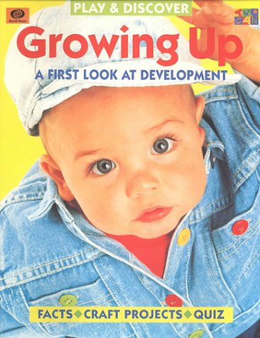 9781587280481: Growing Up (Play & Discover) (Play & Discover (Paperback Twocan))