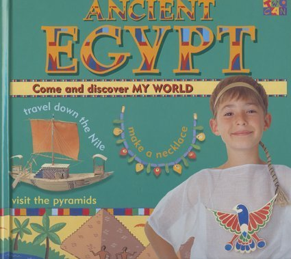 9781587280610: Ancient Egypt (My World)