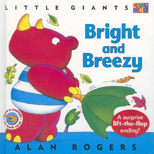Bright and Breezy: Little Giants: Rogers, Alan
