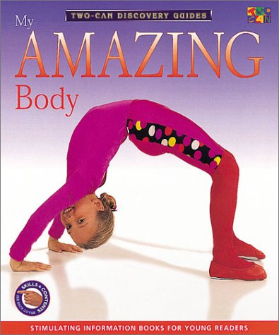 9781587282126: Discovery Guides - My Amazing Body (Two-Can Discovery Guides)
