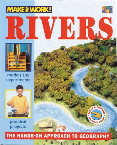 9781587282560: Rivers (Make it Work! Geography)