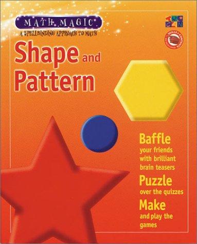 9781587282751: Shape And Pattern (Math Magic)