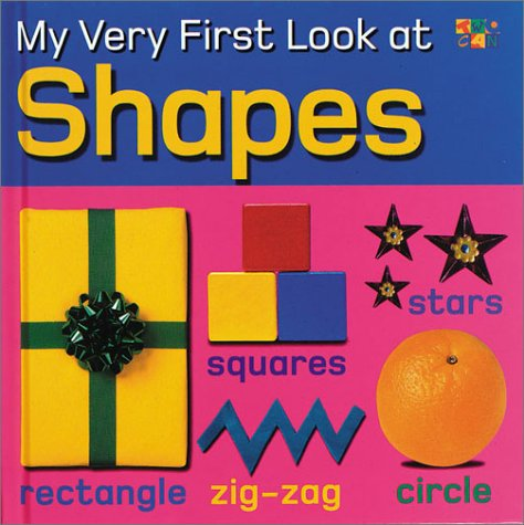 9781587282782: Shapes (My Very First Look At)