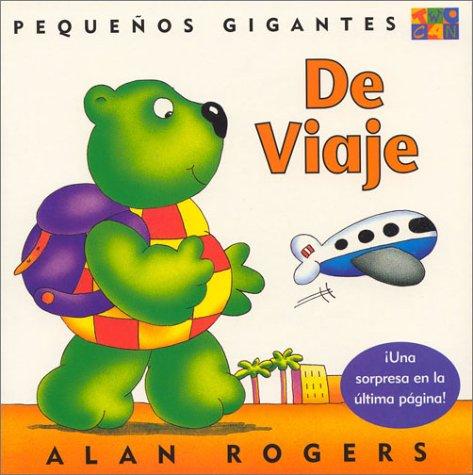 9781587282959: De Viaje (Little Giants)