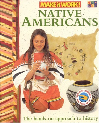 9781587283017: Native Americans (Make it Work! History)