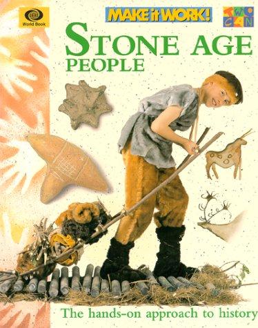 9781587283024: Stone Age People (Make It Work! History)