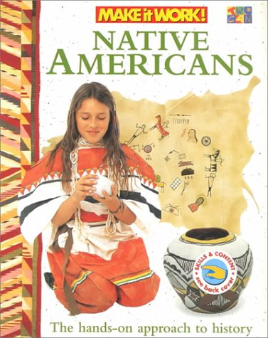 9781587283086: Native Americans (Make It Work! History)