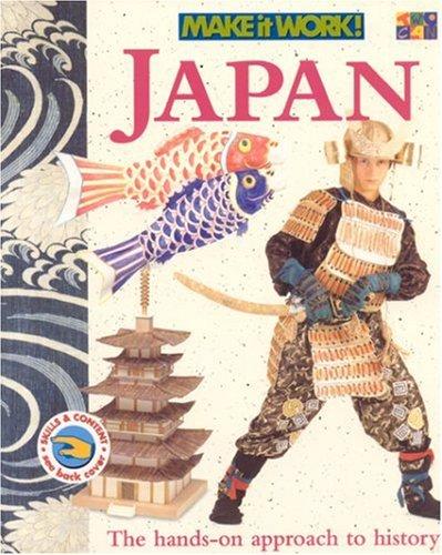 9781587283116: Japan (Make It Work! History)