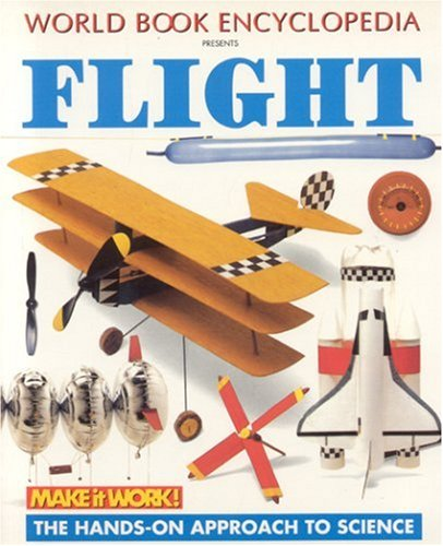 9781587283550: Flight (Make it Work! Science)