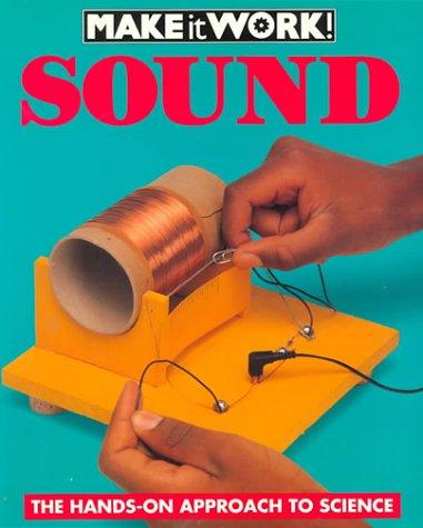 9781587283611: Sound (Make It Work! Science)