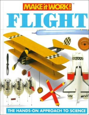 9781587283710: Flight (Make it Work! Science)