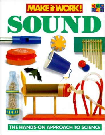 9781587283741: Sound (Make It Work! Science)