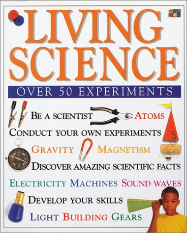 Living Science (Make it Work! Science): Andrew Haslam