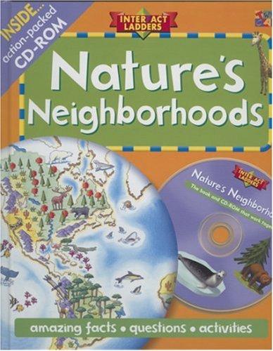 9781587284205: Nature's Neighborhoods (Interfact Ladders)