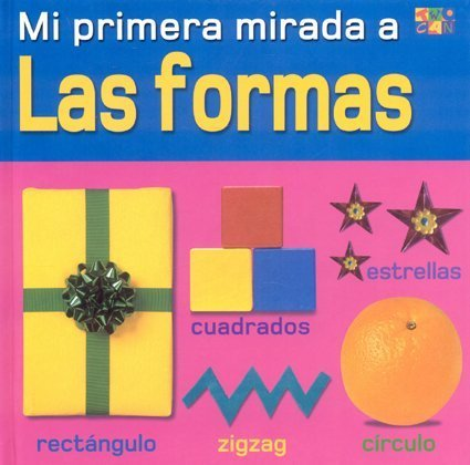 Las Formas (Shapes) (My Very First Look At) (Spanish Edition): Christiane Gunzi