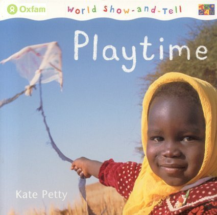 9781587285462: Playtime (World Show-And-Tell (Paperback))
