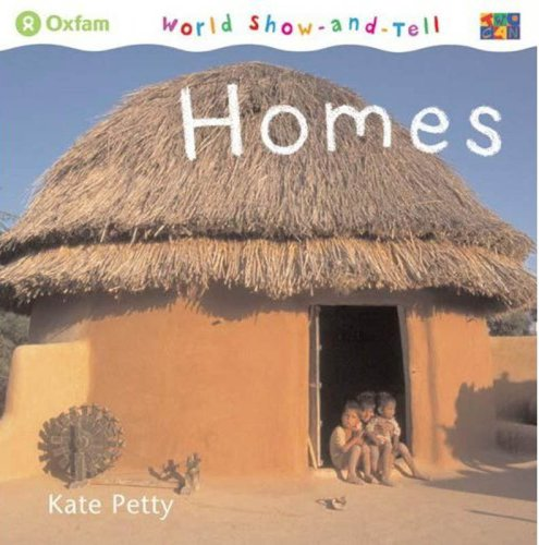 Homes (World Show-and-Tell) (9781587285486) by Kate Petty