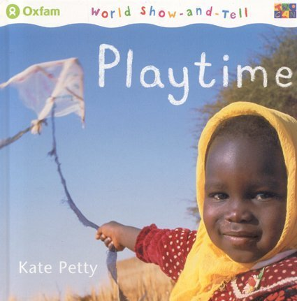 9781587285493: Playtime (World Show-And-Tell (Paperback))