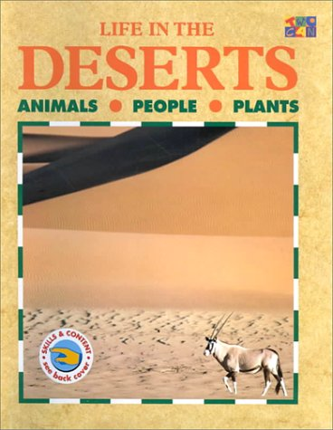 9781587285677: Life in the Deserts animals people plants