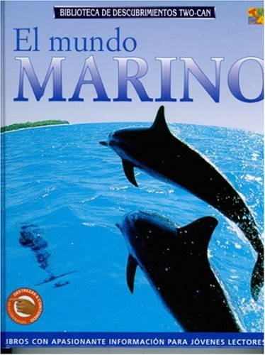 9781587286445: El Mundo Marino = Ocean Worlds (Two-Can Discovery Guides (Spanish Hardcover))