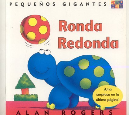 Ronda Redonda (Little Giants): Alan Rogers