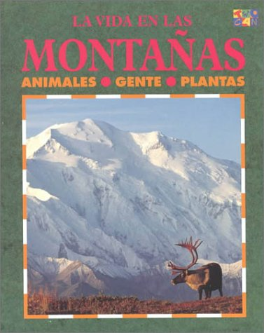 9781587289729: Las Montanas (Ecology Life in the .)
