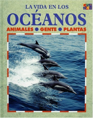 9781587289781: Los Oceanos (Ecology Life in the ...)