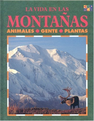 9781587289798: Las Montanas (Ecology Life in the ...)