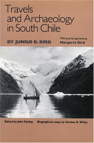 9781587293436: Travels and Archaeology in South Chile