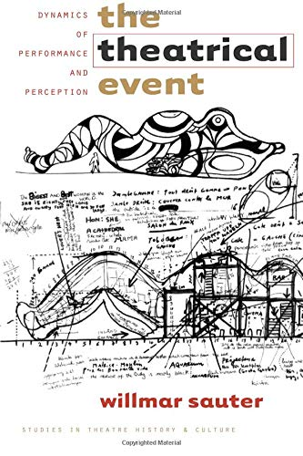 9781587293931: The Theatrical Event: Dynamics of Performance and Perception