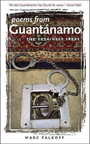 9781587296062: Poems from Guantanamo: The Detainees Speak