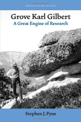9781587296185: Grove Karl Gilbert: A Great Engine of Research (American Land & Life)