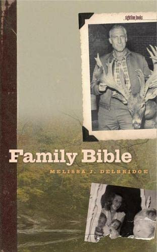 FAMILY BIBLE. University of Iowa Press Sightline Books - The Iowa Series in Literary Nonfiction.