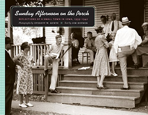 9781587296536: Sunday Afternoon on the Porch: Reflections of a Small Town in Iowa, 1939-1942 (Bur Oak Book)
